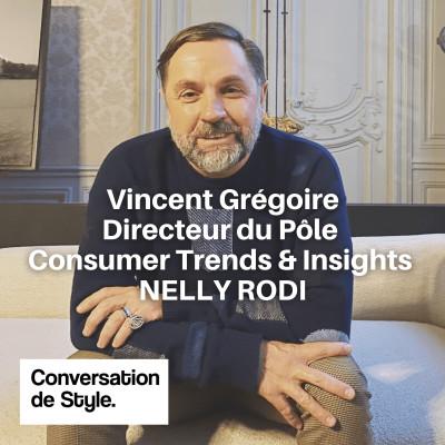 16 - Conversation Vincent Grégoire, Directeur du Pôle Consumer Trends & Insights chez Nelly Rodi cover