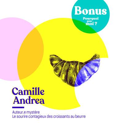 Bonus - Camille Andrea : L'auteur.e mystère cover
