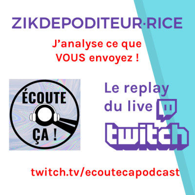 Ep 69 : Zikdepoditeur·rice (Replay Live Twitch) cover