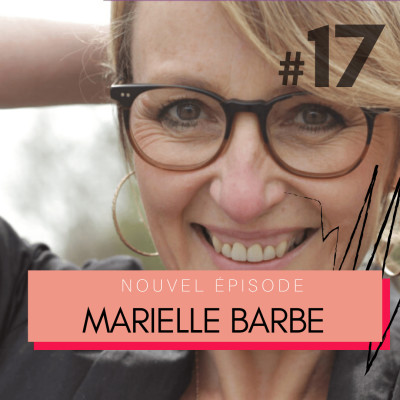 #17 Marielle Barbe, auteure de Profession Slasheur « Trouver sa raison d'être est primordial. » cover