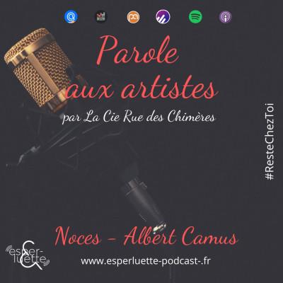 image Noces d'Albert Camus - Cie Rue des Chimères - Parole aux artistes #ResteChezToi