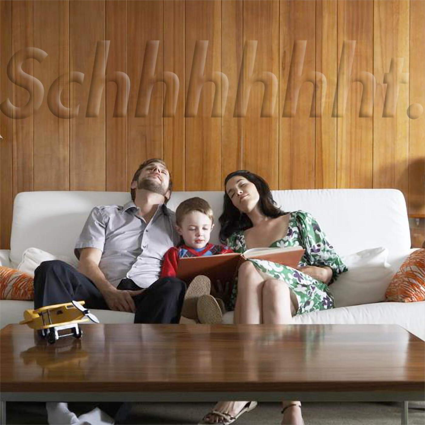 Schhhhhhht 11 - Journée Mondiale des parents - 01 06 21