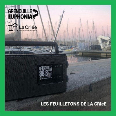 Image of the show Les feuilletons sonores de la Criée - Radio Grenouille