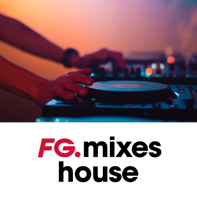 Image of the show FG MIXES | HOUSE