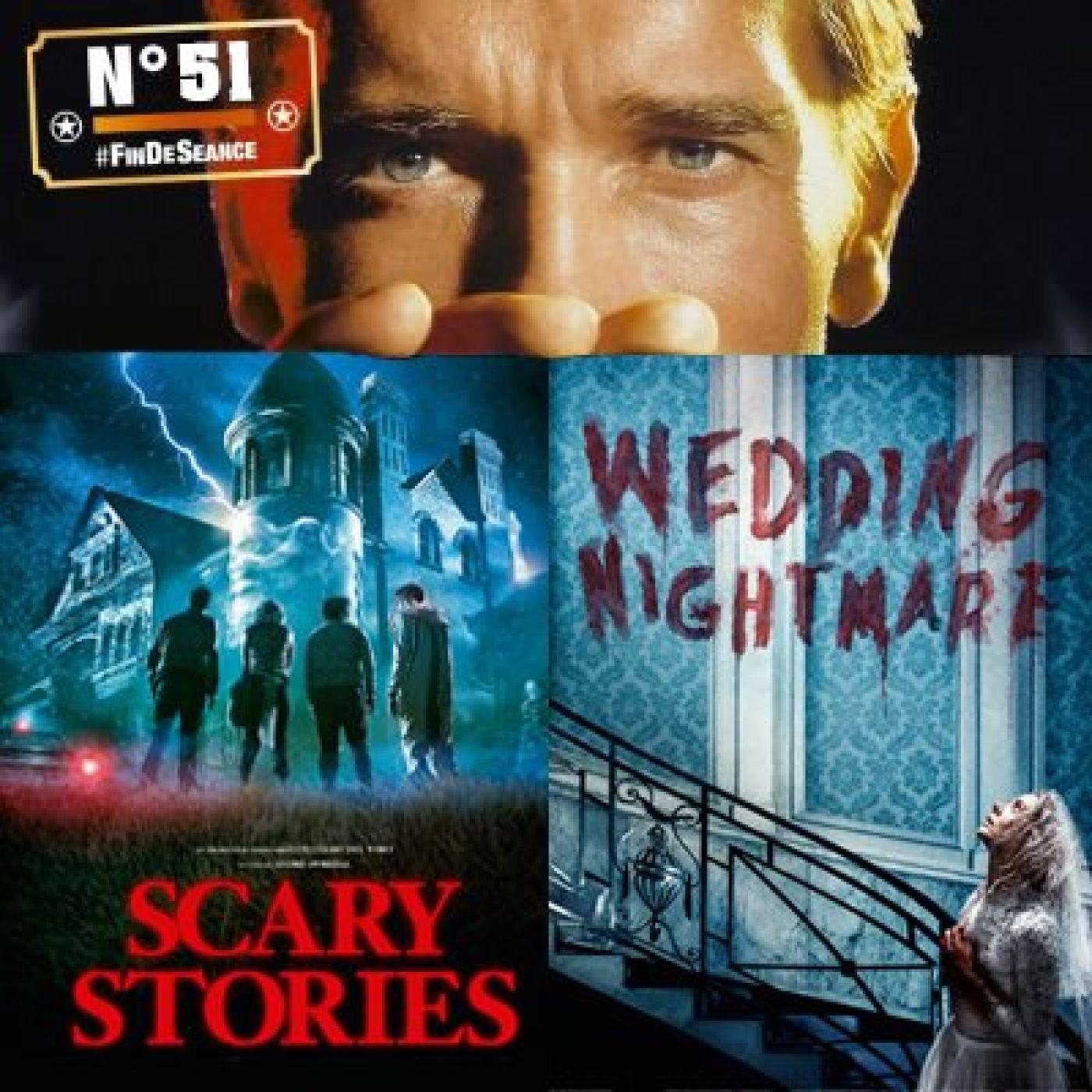 #51 SCARY STORIES & WEDDING NIGHTMARE : Étripe-moi si tu peux !