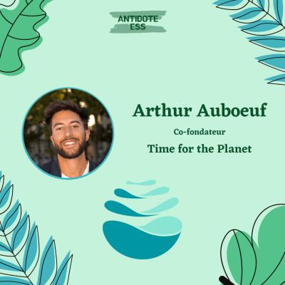 Créer 100 entreprises luttant contre le réchauffement climatique - Arthur Auboeuf - Time for the planet cover