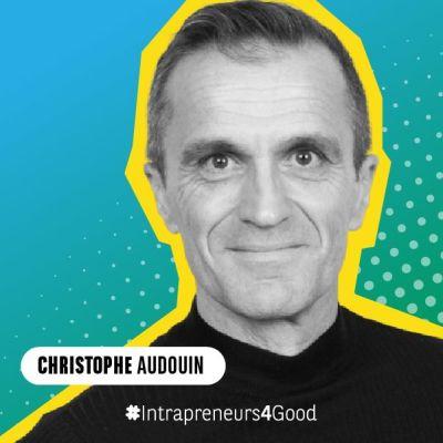 Christophe Audouin, intrapreneur chez Danone et DG Les 2 Vaches cover