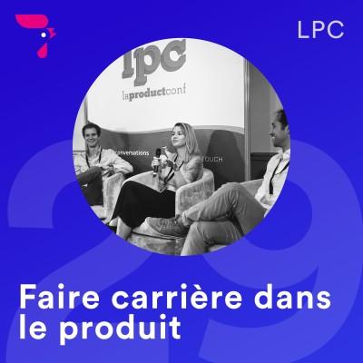 29 - LPC 2019 : faire carrière dans le produit cover