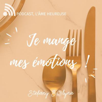 Je mange mes émotions ! Comment améliorer sa relation à l'alimentation ? cover