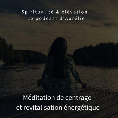 image meditation de centrage etrevitalisation.m4a