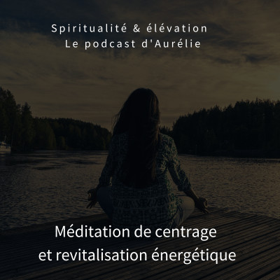 meditation de centrage etrevitalisation.m4a