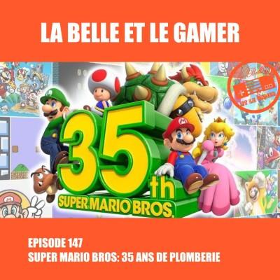 Episode 147: Super Mario Bros, 35 ans de plomberie cover