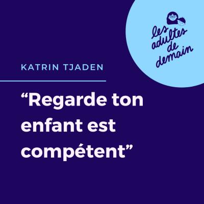 #77 Katrin Tjaden - A la découverte de Jesper Juul cover