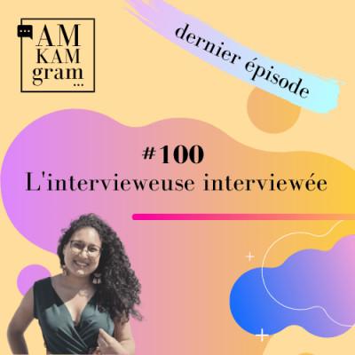 Episode 100 : Elie x Darina, l'intervieweuse interviewée ! cover