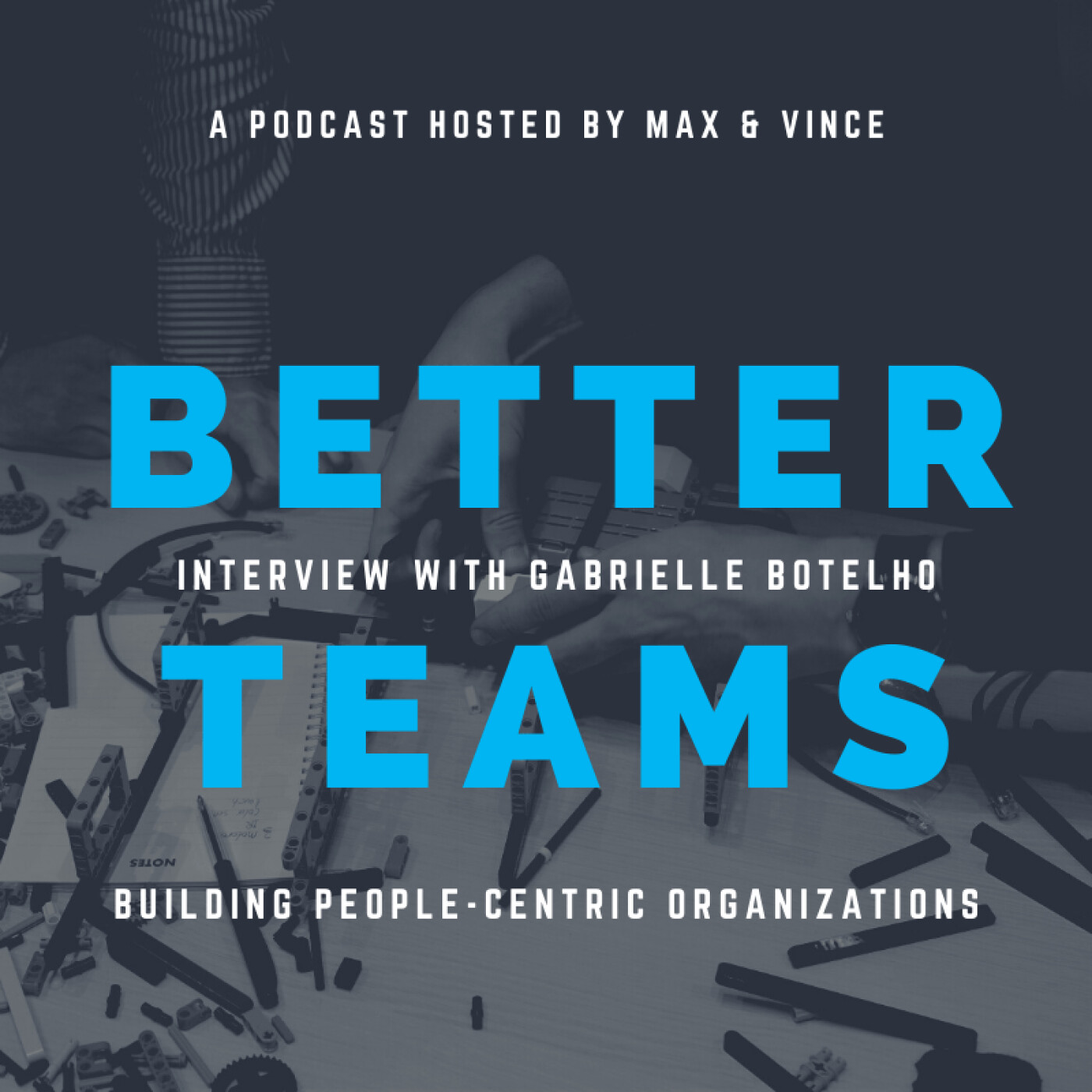 Building People-Centric Organizations - Interview with Gabrielle Botelho