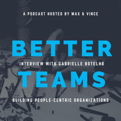 Building People-Centric Organizations - Interview with Gabrielle Botelho cover