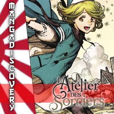 MangaDiscovery S01E02 : L'atelier des sorciers cover