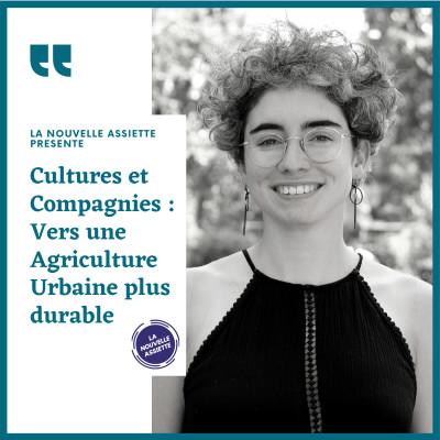 Cultures et Compagnies : Vers une Agriculture Urbaine plus durable cover