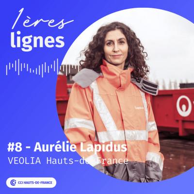 #8 - Aurélie Lapidus - Ressourcer le monde - Véolia Hauts-de-france cover