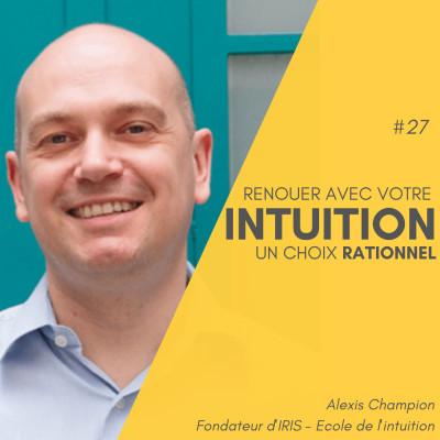 #27 Bonus - Renouer avec votre intuition, un choix rationnel cover