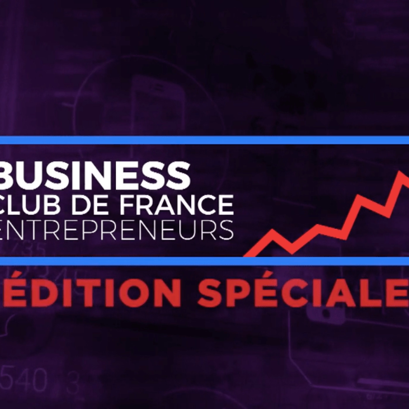 Business Club de France TV S2020 SPE 6 COVID 19