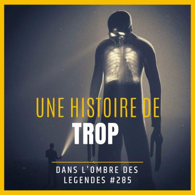 Dans l'ombre des légendes-285 Une histoire de trop... cover