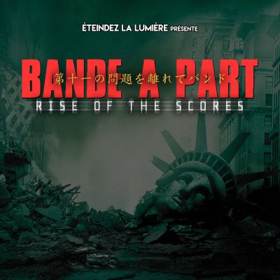 Bande à Part Jûichi - Rise of the Scores cover