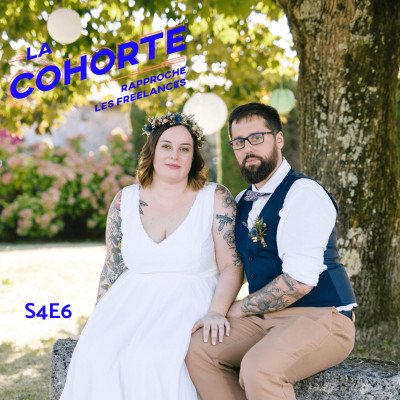 La Cohorte/ S4E6/ Travailler en couple cover