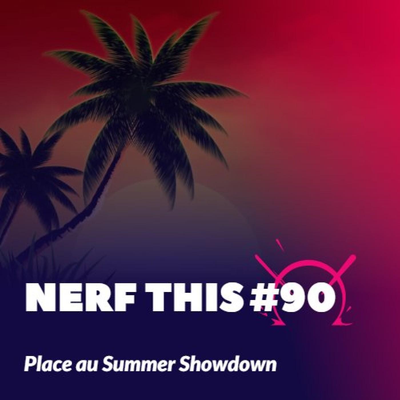 Nerf This - Place au Summer Showdown