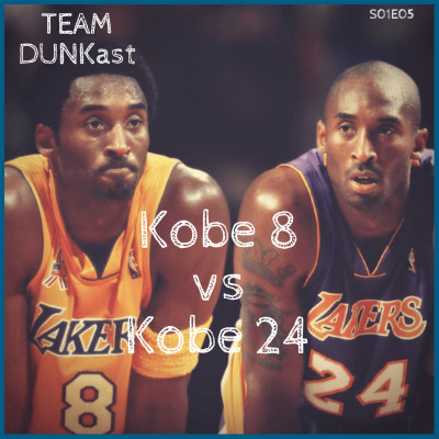 Team Dunkast - Kobe 8 VS Kobe 24 cover