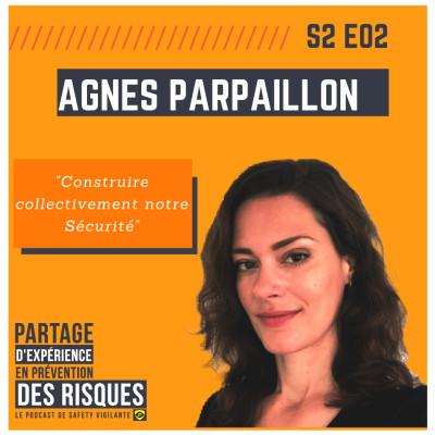 """S2E02 - Agnes PARPAILLON - """"Construire collectivement notre Sécurité"""" cover"""