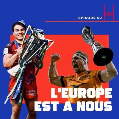 Episode 50 : L'Europe est à nous! cover