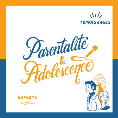 Image of the show Parentalité et Adolescence