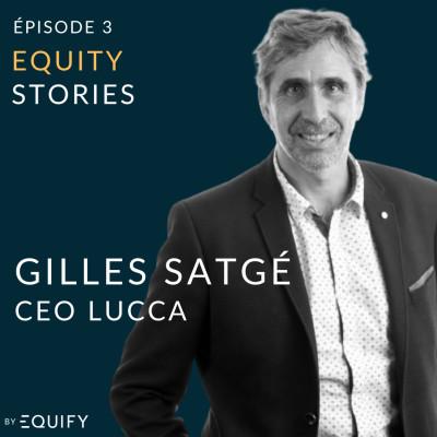 Equity Stories avec Gilles Satgé de Lucca cover