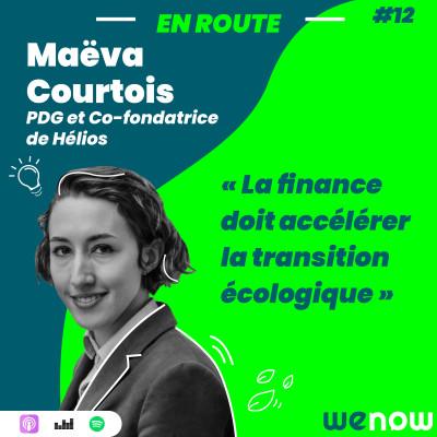 EP12 - « La finance doit accélérer la transition écologique » avec Maeva Courtois cover