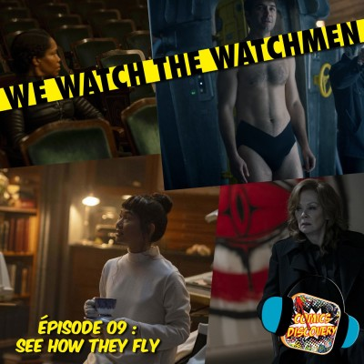image We watch the watchmen épisode 9: See How they Fly