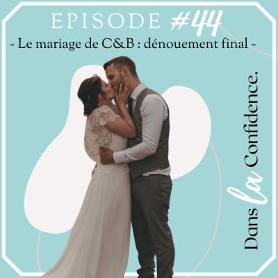 #44 - Le mariage dans le Sud de Clara & Benoit cover