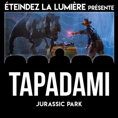 Tapadami Live du Confinement n°1: Jurassic Park cover