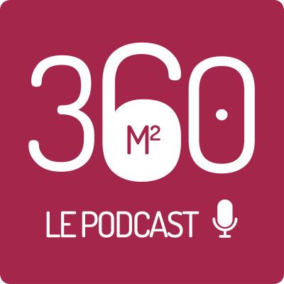360m² - Le Podcast de l'immobilier cover