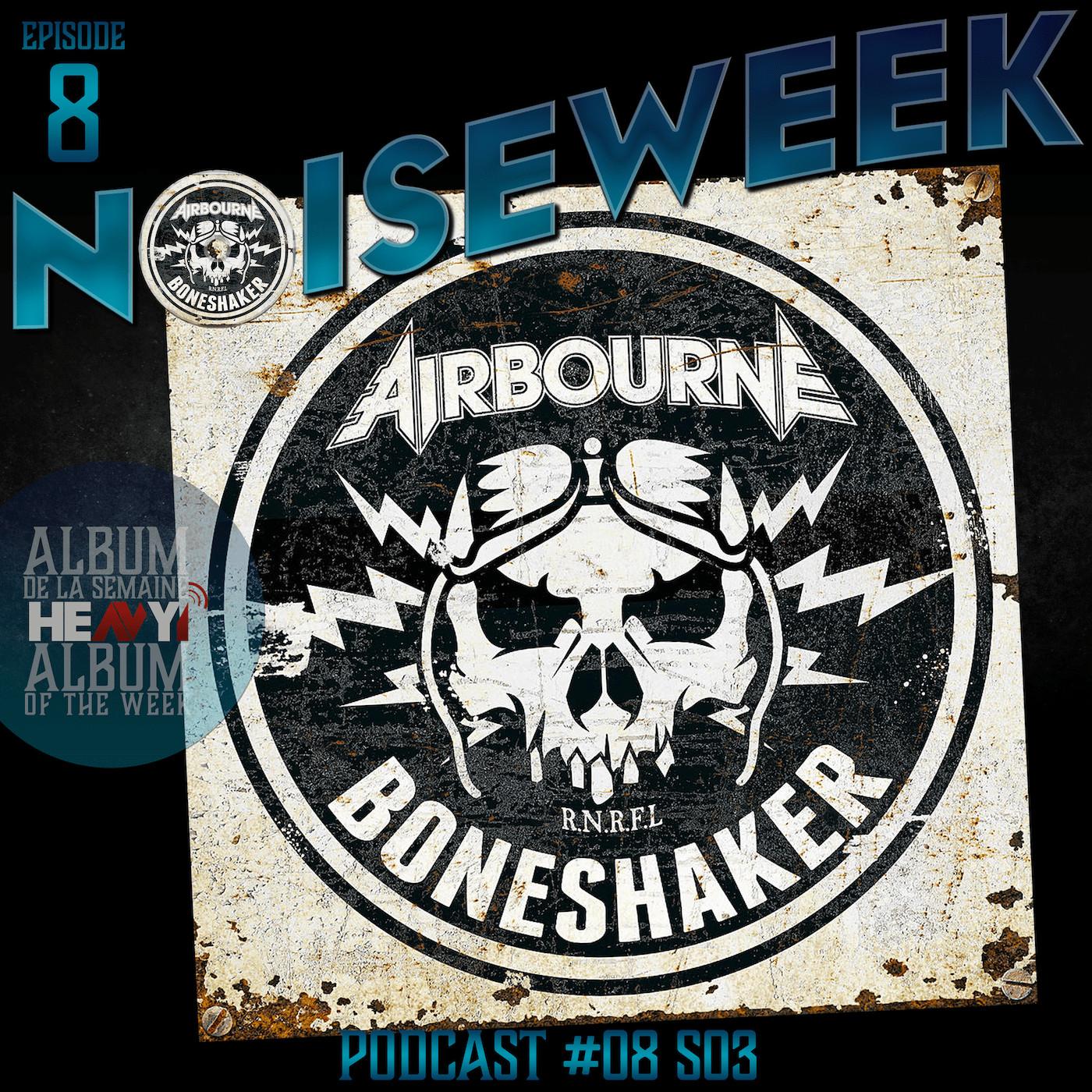 Noiseweek #08 Saison 3