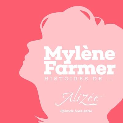 Hors série : Histoires de... Alizée cover