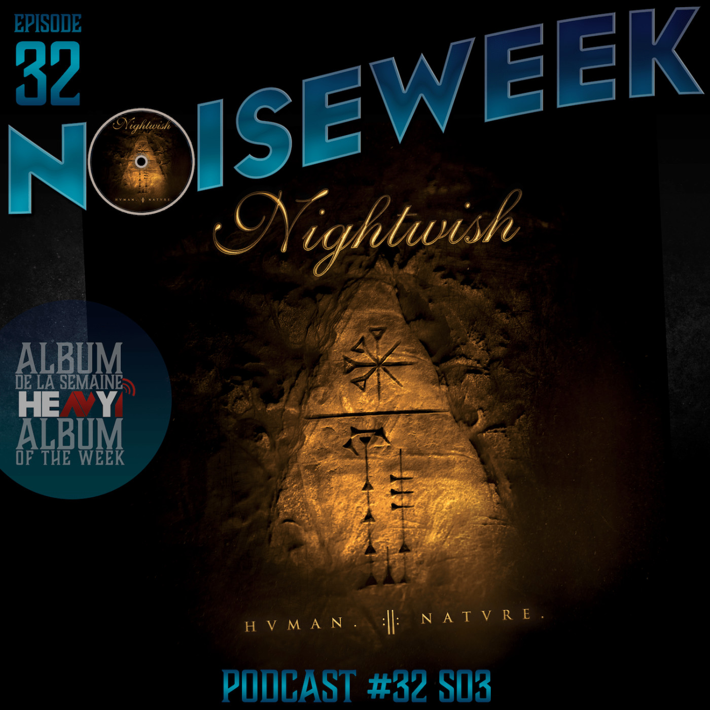 Noiseweek #32 Saison 3