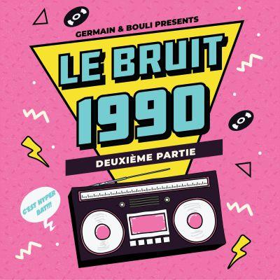 image Le Bruit - HS - 1990 - Partie 2/2