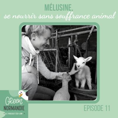 #11 Mélusine, se nourrir sans souffrance animale cover