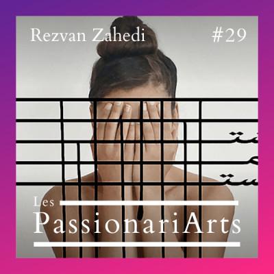 #29 Rezvan Zahedi, photographe calligraphe - L'exil du cœur cover