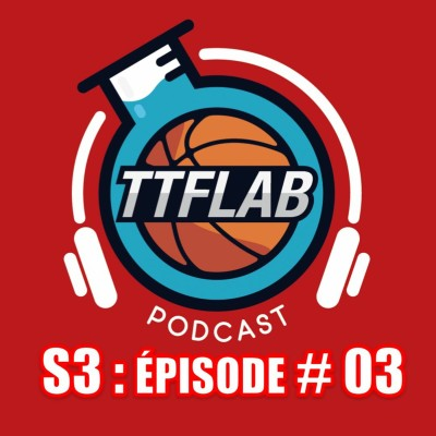 #TTFLPodcast : S3 - Episode #03 cover
