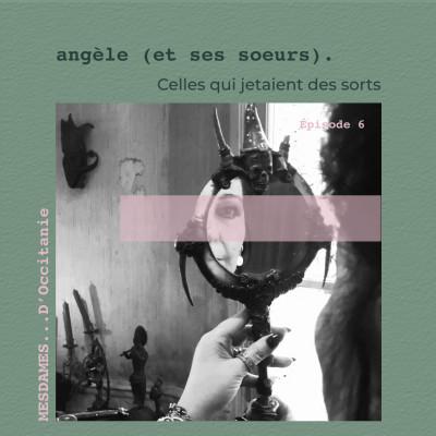 Épisode 6 - Angèle (et ses soeurs) cover