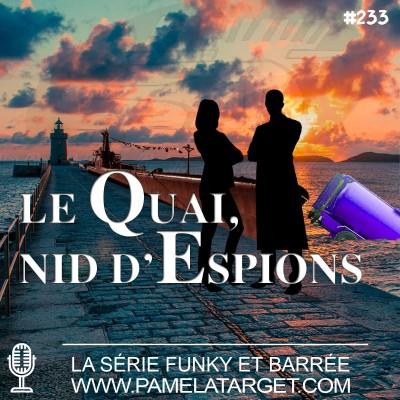 PTS02E33 Le Quai, nid d'Espions cover