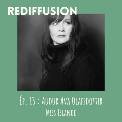 REDIFFUSION Rentrée littéraire - Auður Ava Ólafsdóttir, Miss Islande cover