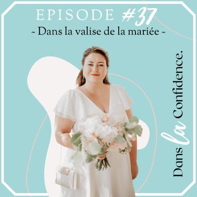 #37 - Dans la valise de la mariée cover